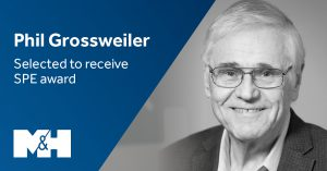 M&H LinkedIN Graphic - Phil Grossweiler SPE Award - 051419